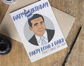 The Office Michael Scott Birthday Card - TV Show - That's What She Said - Happy Birthday - Dunder Mifflin - Funny Cards