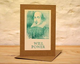 Shakespeare will power letterpress print greeting  card, green