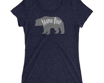 Mama Bear Women's Tee, Mama Bear Women's Shirt, Mama Bear Women's T-Shirt, Mama Bear Shirt, Mama Bear Tee, Mama Bear T-Shirt, Mama Bear