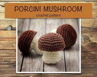 PORCINI MUSHROOM crochet pattern PDF - Crochet mushroom pattern Amigurumi mushroom pattern Amigurumi food patterns Play Food Mushroom