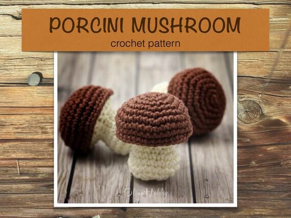 PORCINI MUSHROOM crochet pattern PDF - Crochet mushroom pattern ...