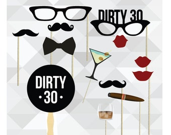 Dirty 30 Photo Booth Props. Thirtieth Birthday 30th Birthday Party Black Tie Wedding Party Photo Booth Prop Set. Photo Booth Props.