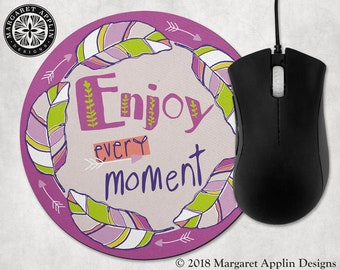"ENJOY EVERY MOMENT Mousepad - 8"" Round - Color: Fuscia"
