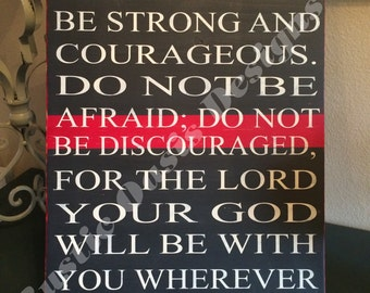 Do not be afraid | Firefighter Sign | Thin Red Line Signs