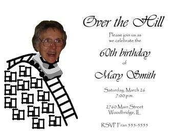 Funny Unique Over The Hill Custom Invitation For 30th 40th 50th 60th 70th Birthday