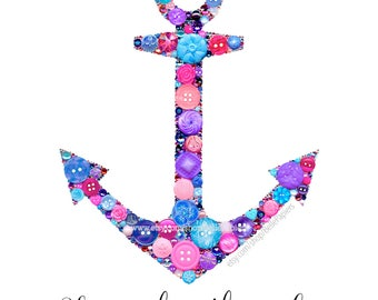 Anchor Wall Decoration Button Art PRINT Anniversary Gifts Wedding Anniversary Love Anchors the Soul Button Anchor Print DG Bid Day Gifts