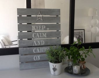 Wooden panel. Keep calm and carry on.