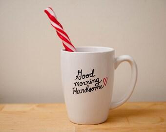 Good Morning Handsome 14 oz Coffee Mug
