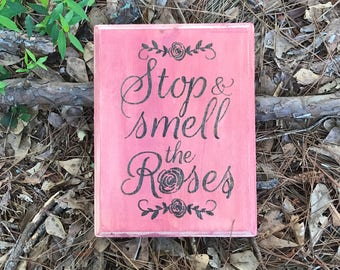 CLEARANCE 50% off Stop and smell the roses sign, garden decor, flower home decor, smell the roses garden sign, inspirational quote