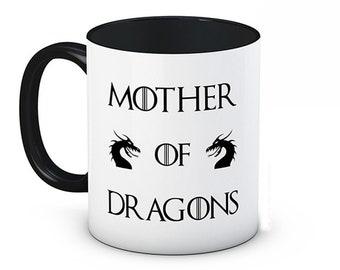 Mother of Dragons - Game of Thrones Daenerys Targaryen -  Funny High Quality Ceramic Coffee Mug