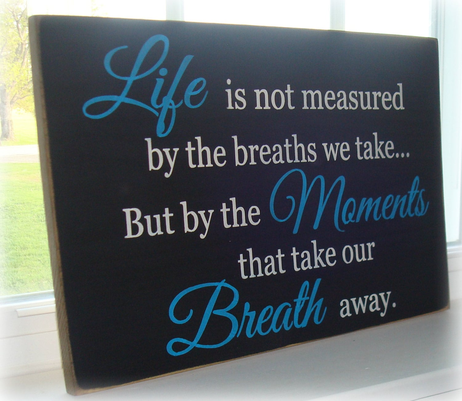 Life Is Not Measured Quote Large Wood Sign Boardlife Is Not Measured Sign Boardrustic