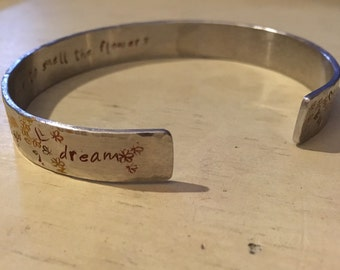 "Dream Floral Cuff, Hammered Edge, 3/8"" aluminum cuff, stamped, take time to smell the flowers"