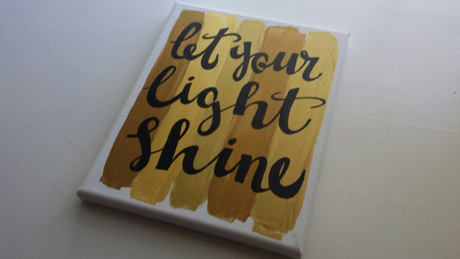 Let Your Light Shine Canvas Quote Painting Art Hand Lettered