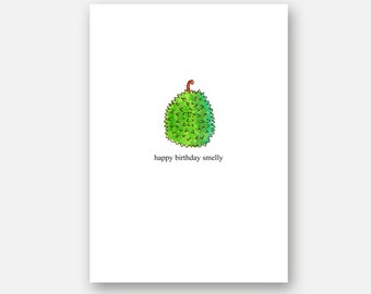 Funny birthday card best friend boyfriend . Happy birthday smelly . durian fruit greeting cards . cute kitsch green watercolour illustration