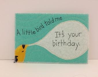 A little bird told me fabric postcard