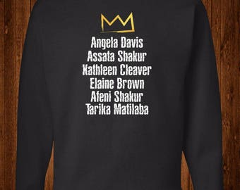 Famous Female Black Panther Members Tribute Sweatshirt| Black Girl Magic | Black History Month, Black Lives Matter, Black Pride