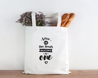 Love is two hearts beating as one, love, two hearts, Be yourself everyone else is taken, inspirational, inspirational tote, christmas gift