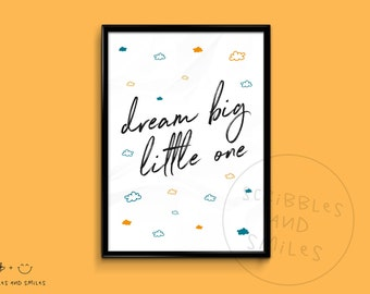 Dream big little one - nursery print - nursery art - kids room wall art - clouds