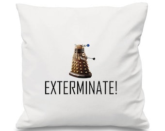 Doctor Who Cushion, Dalek Cushion, Exterminate Cushion, Tardis Cushion, Time Travel Cuahion, Alien Cushion, Robot Cushion, TimeLord Cushion
