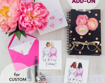 CUSTOM ADD-ons for Custom cards and mugs-Will you be my bridesmaid?///Maid of Honor//Matron of Honor PDF Printable invitations