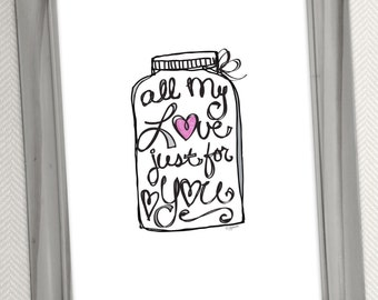 All My Love Just for You - Digital Download - Love Word Art Print Illustration by Jen Goode