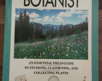 The Practical Botanist - Rick Imes ( 1990 Simon and Schuster)