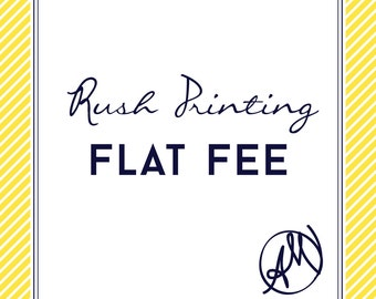 Rush Professional Printing Fee