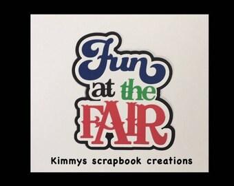 Fun at the fair Scrapbook Title Premade Paper Piecing