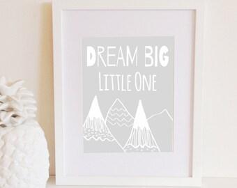 Dream Big Little One Print, Instant Digital Download, Nursery Decor, Printable, Boho Nursery Art, Modern Nursery, 8x10, Gray, White, Baby
