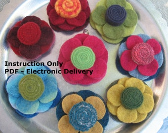 Pattern - Felt Flower Pin - sewing pattern - Instructions with VARIATIONS -- Tutorial, DIY, Electronic Delivery