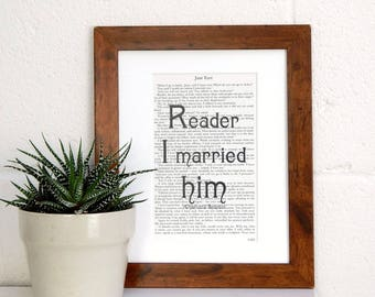 Reader I married him Jane Eyre Quote Print - Vintage Book Print - Literary Wall Art