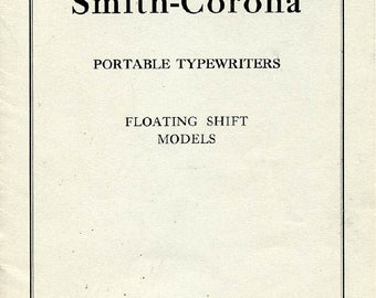 Smith Corona Portable Typewriter User Instruction Manual, Digital Download, Floating Shift Model Smith Corona Sterling Smith Corona Silent
