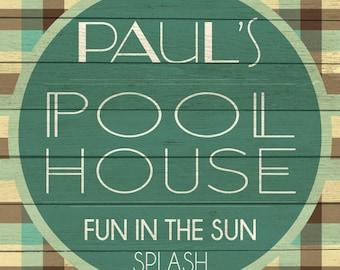 Custom Pool House Sign Digital Download