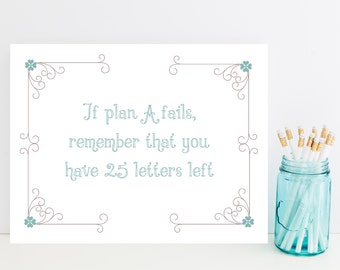 Funny Card - Humorous Greeting Card - Plan A