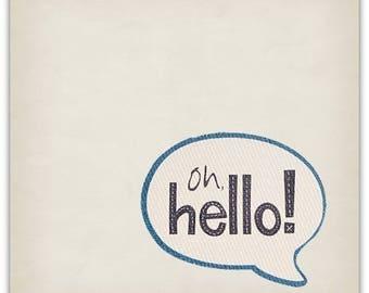 """""""Oh Hello!' original design handmade 15cm x 15cm"""