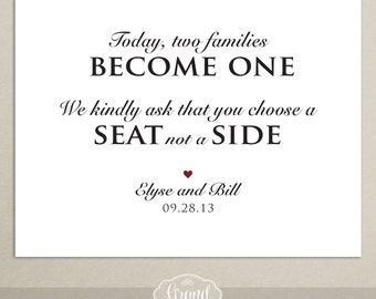 Two Families Become One - Printable Wedding Sign - Pick a Seat Not a Side - Wedding Ceremony - DIY - Personalized