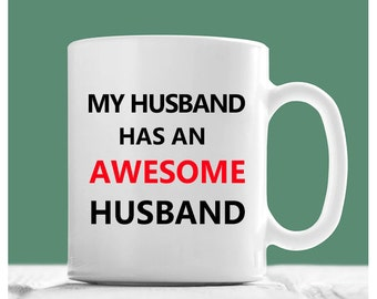 Gay Coffee Mug, My Husband Has An Awesome Husband, Gay Husband Gifts, Gay Couples Gifts, Gay Mug, Valentine Gifts For Gay Men