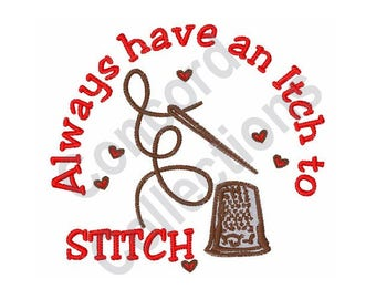 An Itch To Stitch - Machine Embroidery Design, Sewing, Needle, Thread, Thimble