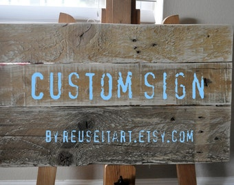 """Custom Wood Sign  14"""" x 18"""" Distressed Rustic Pallet Art , Your choice of colors and words."""