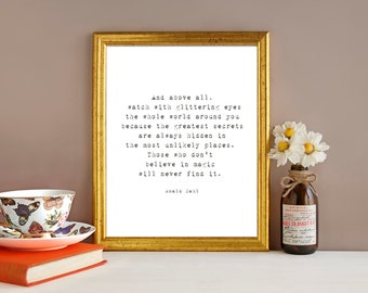 Roald Dahl, Those who don't believe in magic will never find it, Typography Print, Nursery Print, Desk Print,