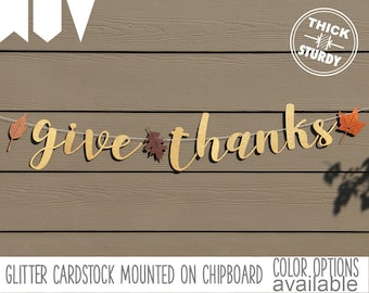 Give Thanks banner, fall banner, thanksgiving decorations, gold glitter party decorations, cursive banner