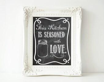 "Printable: Mason Jar Farmhouse Chalkboard Kitchen ""Seasoned with Love"" Decor 8x10"" ***3 Color Versions***"