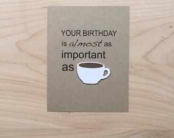 Funny Coffee Birthday Card, Funny Birthday Card, Coffee Lover Birthday Card, Happy Birthday Card