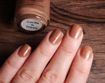 Lucille is Thirsty - Walking Dead inspired custom tan nude nail polish