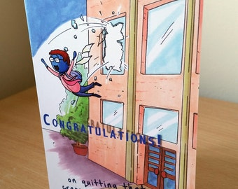 Congrats on Quitting your Job! Greetings card (male presenting)