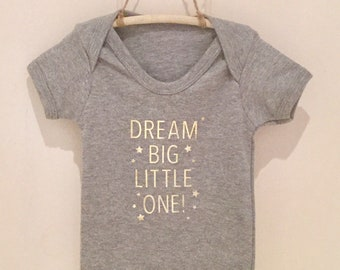 Dream Big Little One baby grow/body suit. Various sizes available