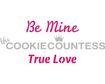 Be Mine Cookie Stencil, Valentines Sugar Cookie Stencil, Valentines Day Fondant Stencil, Valentines Day Cookie Stencil