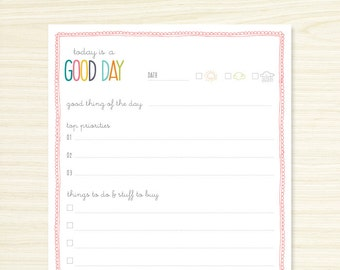 Daily Note Pad - Today is a Good Day