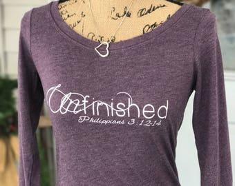 Unfinished - Long Sleeve Tee - Women's Tee - Christian Tee