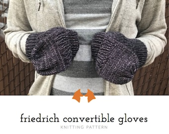 Knit Glove Pattern, Convertible Gloves Pattern, Convertible Mitten Pattern, Knit Glove Pattern, Fingerless Gloves Pattern, Knitting Pattern